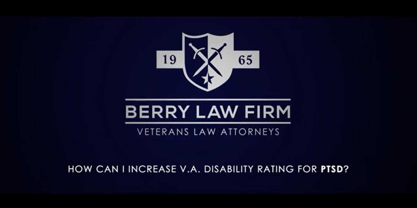 The Berry Law Firm helps disabled veterans seek higher disability ratings